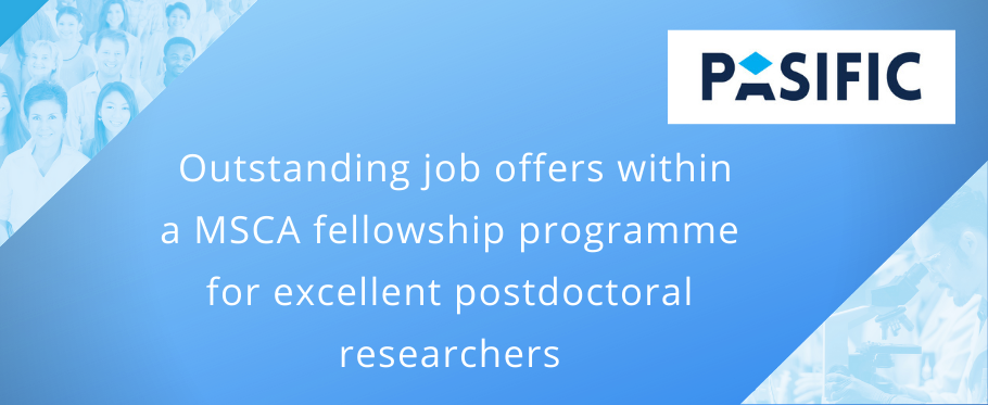 baner with pasific logo and textOutstanding job offers within  a MSCA fellowship programme  for excellent postdoctoral  researchers