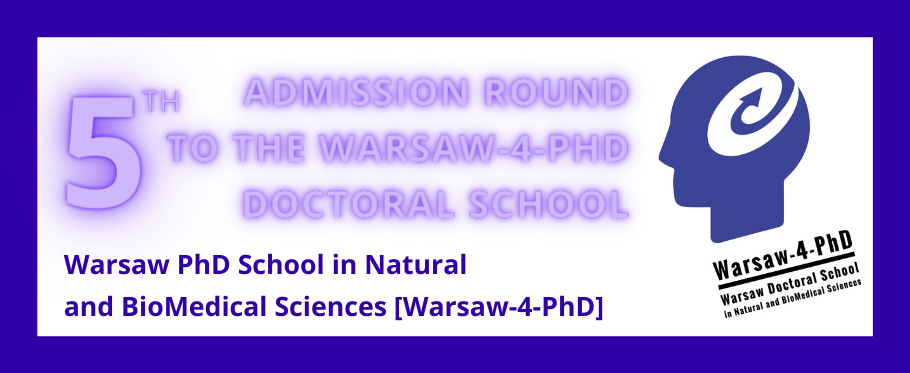 5th admission round to the [Warsaw-4-PhD] Doctoral School