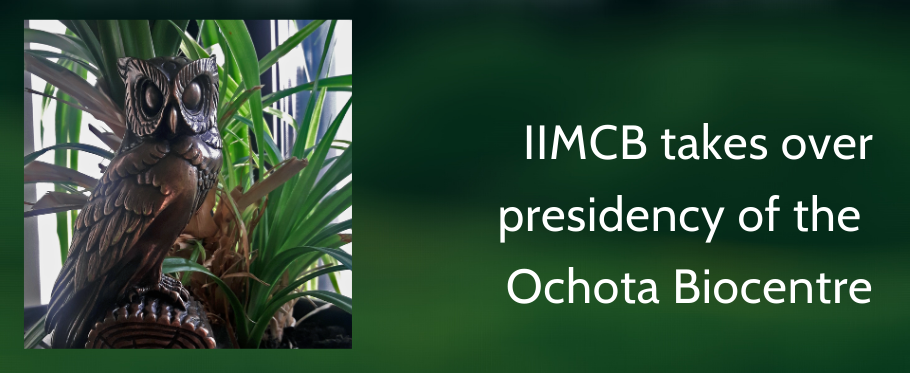 IIMCB takes over presidency of the Ochota Biocentre