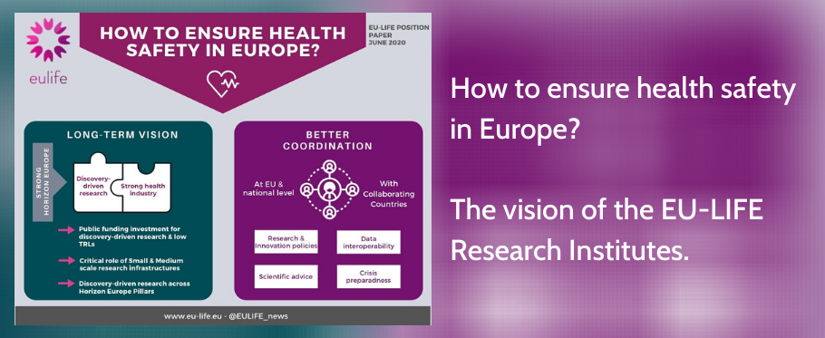 How to ensure health safety in Europe? The vision of the EU-LIFE Research Institutes