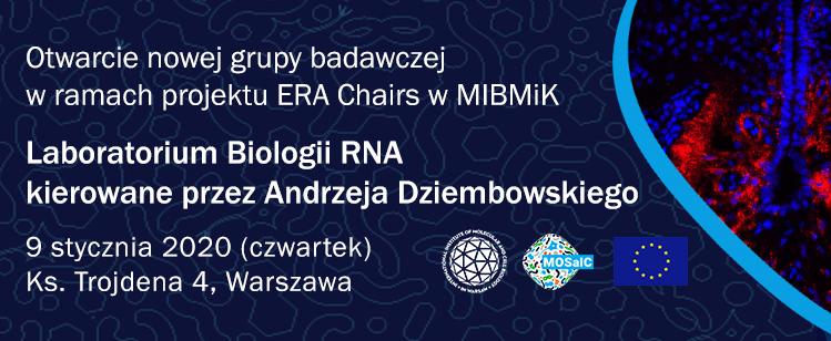 Otwarcie nowej grupy badawczej w ramach projektu ERA Chairs w MIBMiK: Laboratorium Biologii RNA